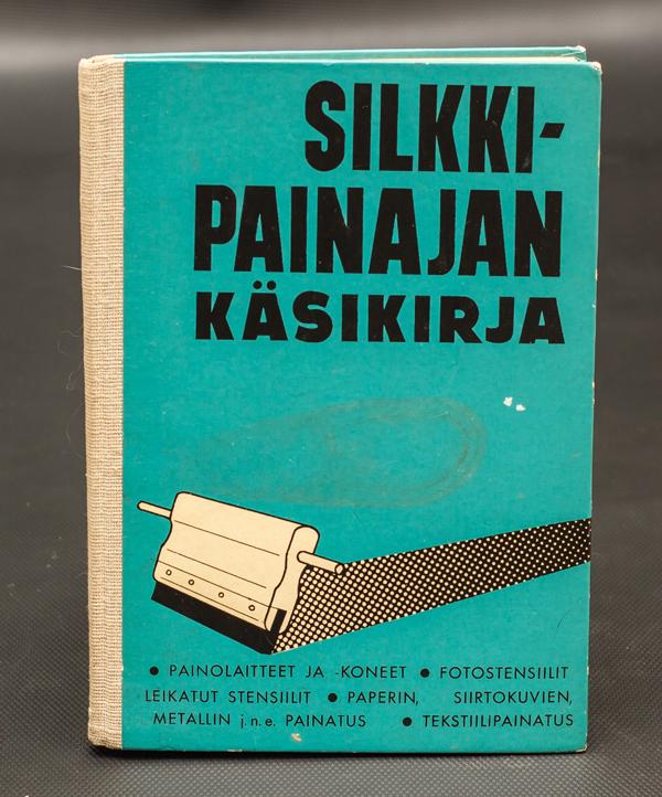 Silkkipainajan käsikirja. Silkkipaino.
